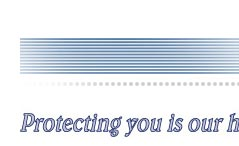Protecting you is our highest priority